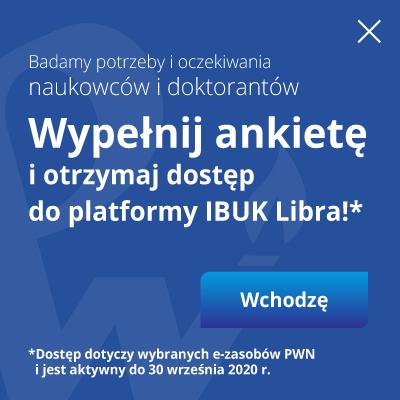 Wypełnij aknkietę o otrzymaj dostęp do platformy IBUK Libra